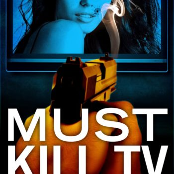 """When You Must Read """"Must Kill TV"""" – Look! It Moves! By Adi Tantimedh"""