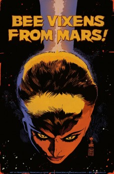 grindhouse_bee_vixens_from_mars_Francavilla_cover_low1
