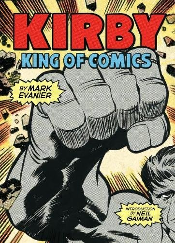 Kirby King Of Comics Now Available As A Way More Portable Paperback