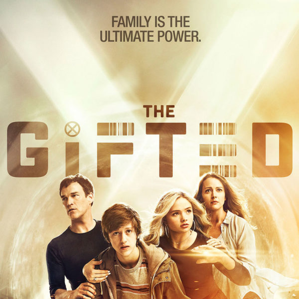The Gifted - X-Men - Fox