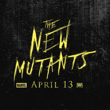 The New Mutants - Marvel/Fox