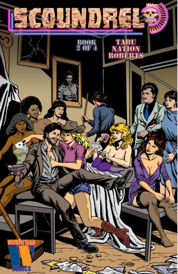 Scoundrel #2 cover by Dug Nation and Josephine Roberts