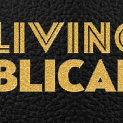 CBS Living Biblically