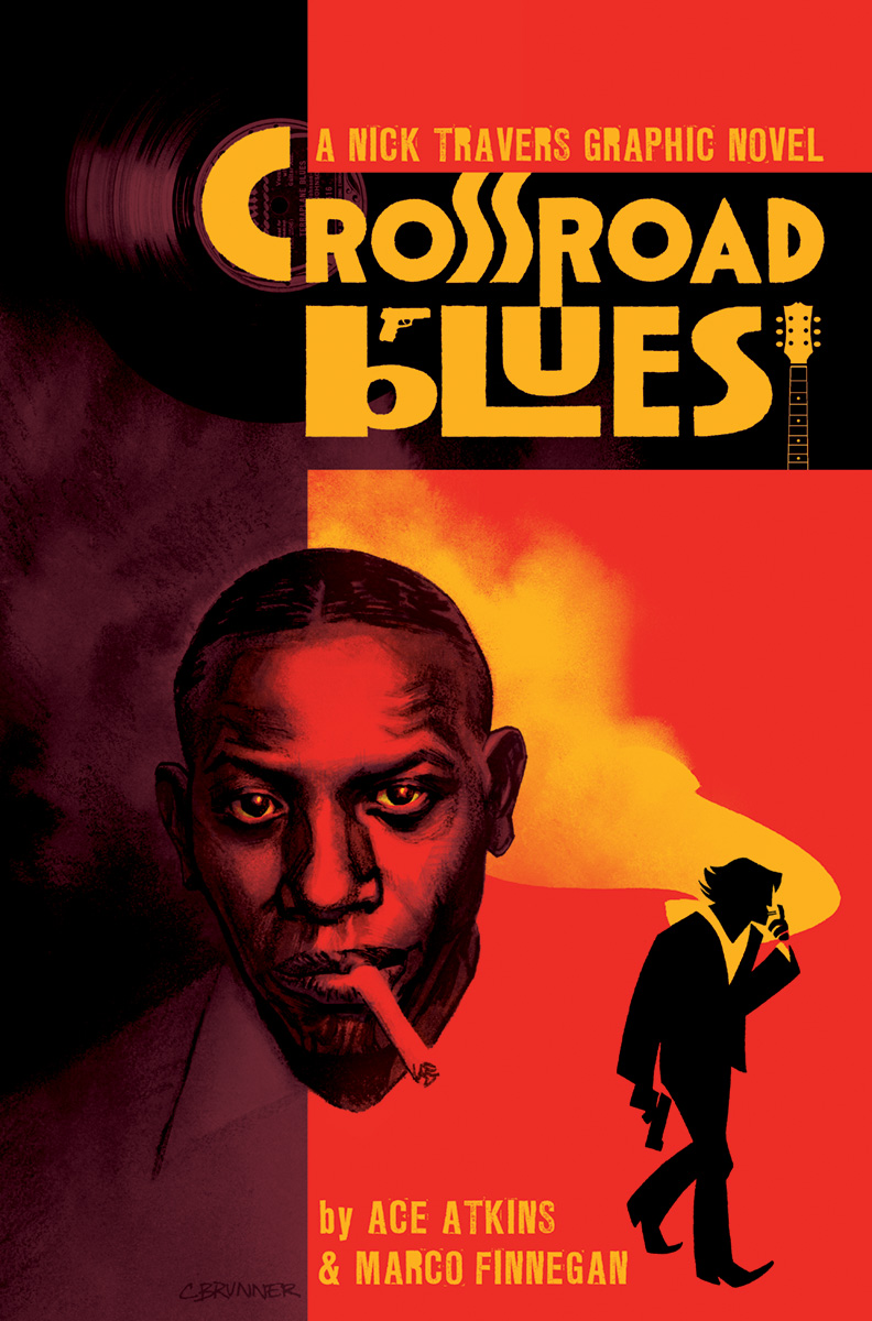 Crossroad Blues: A Nick Travers Graphic Novel OGN
