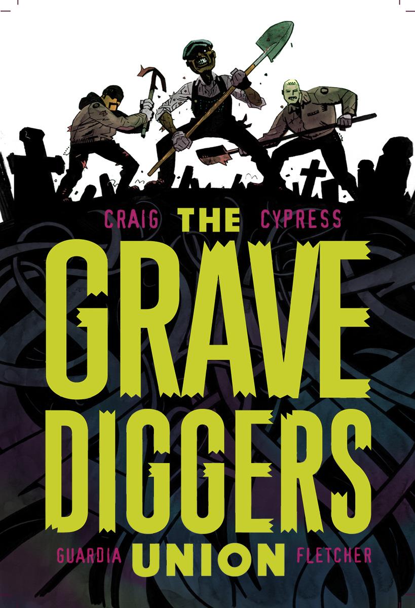 The Gravediggers Union, Vol. 1 TP