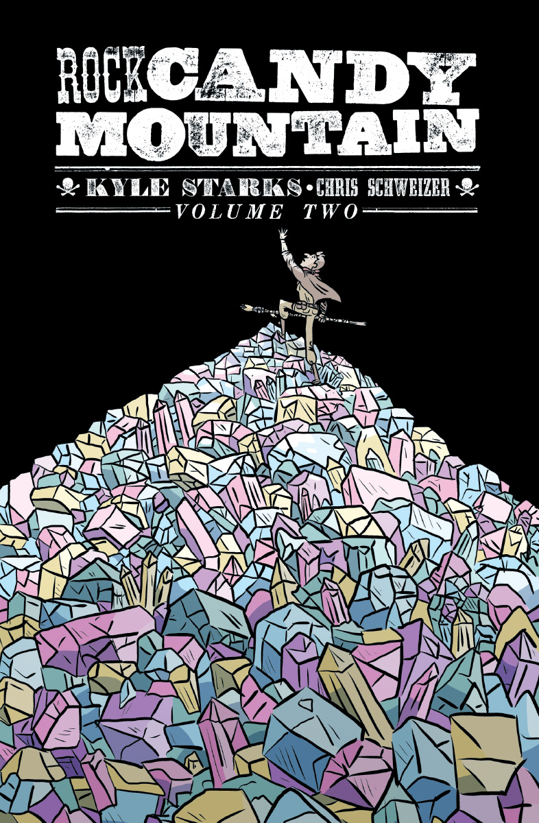 Rock Candy Mountain, Vol. 2 TP