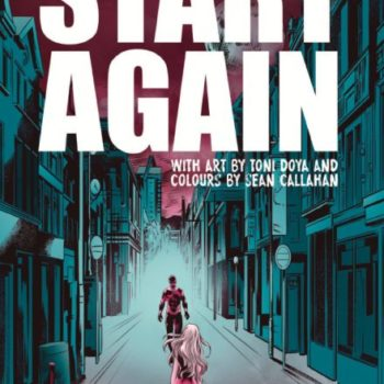 Start Again #1 Cover by Toni Doya and Sean Callahan
