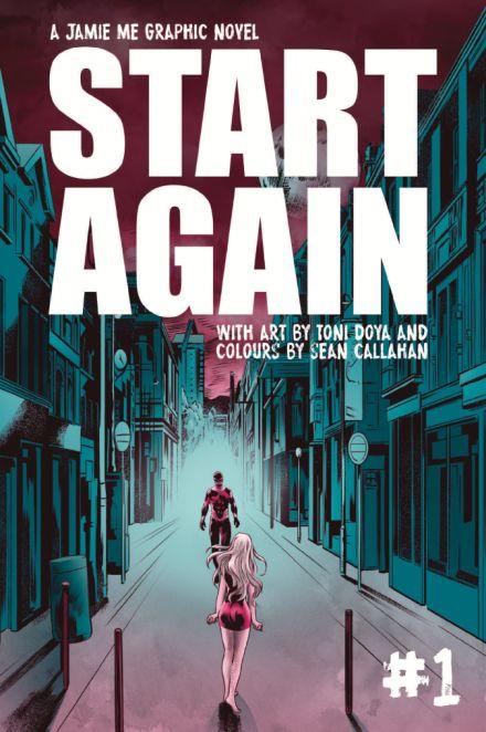 Start Again #1 Cover by Toni Doya and Sean Callahan