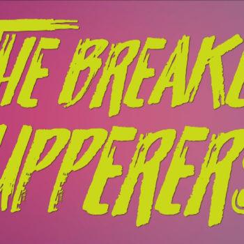 Breaker Upperers banner