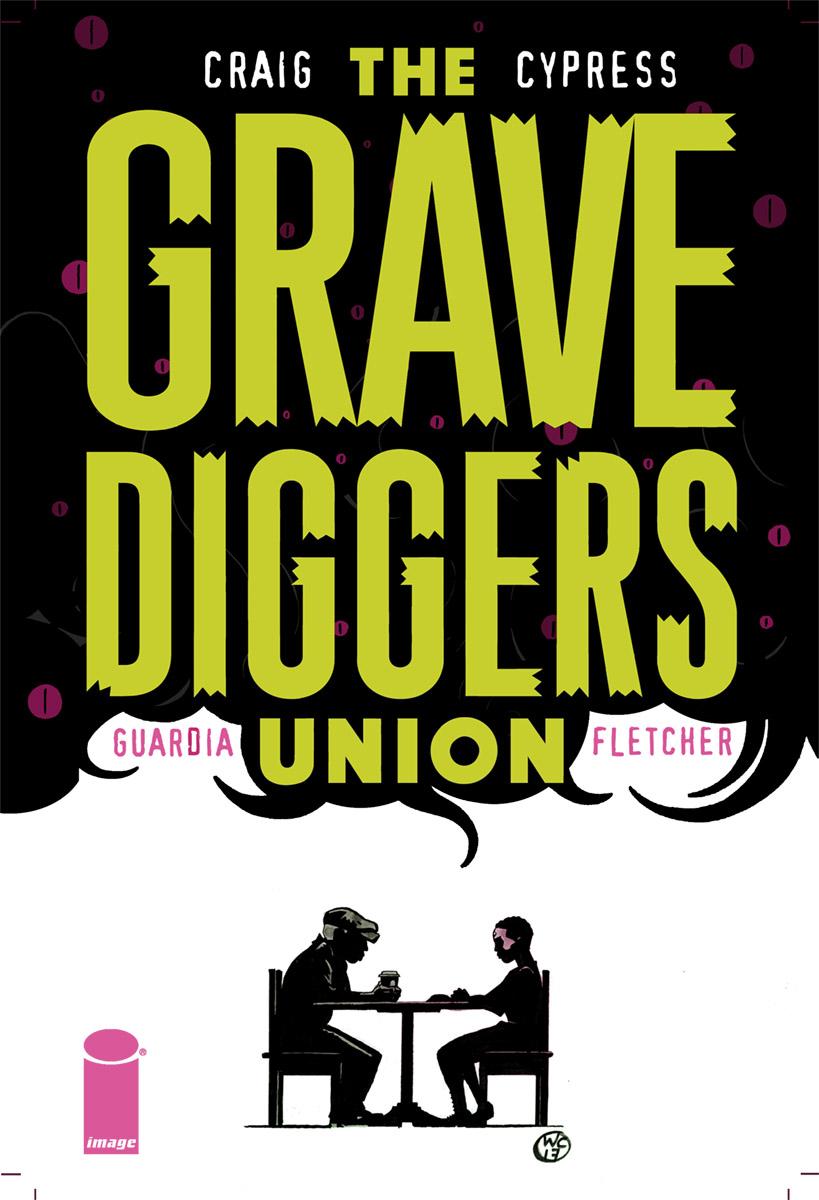 The Gravediggers Union #8