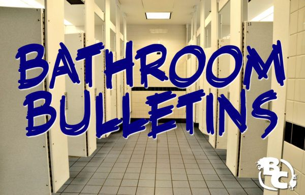 Bathroom Bulletins