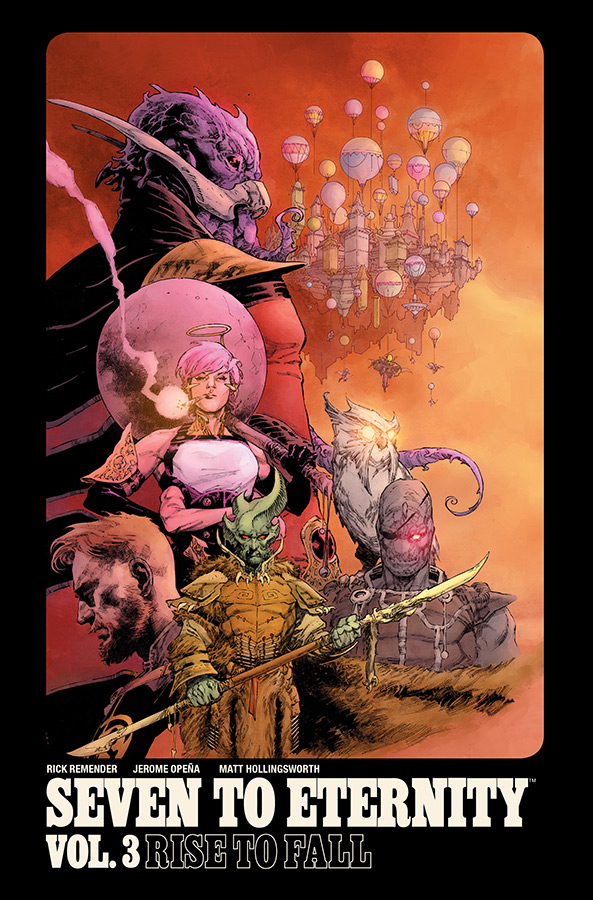 Seven to Eternity, Vol. 3: Rise To Fall TP