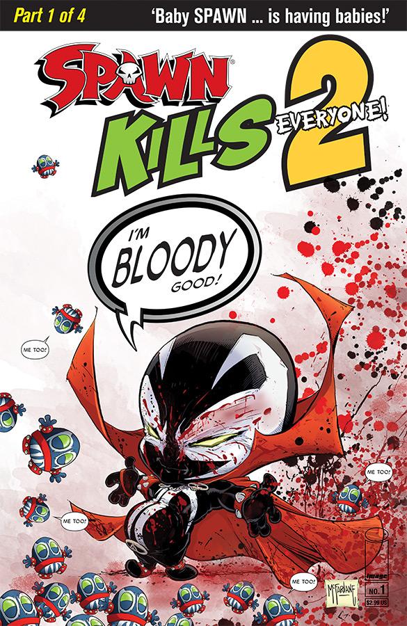 Spawn Kills Everyone Too #1 (of 4)