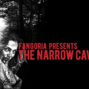 Fangoria The Narrow Caves