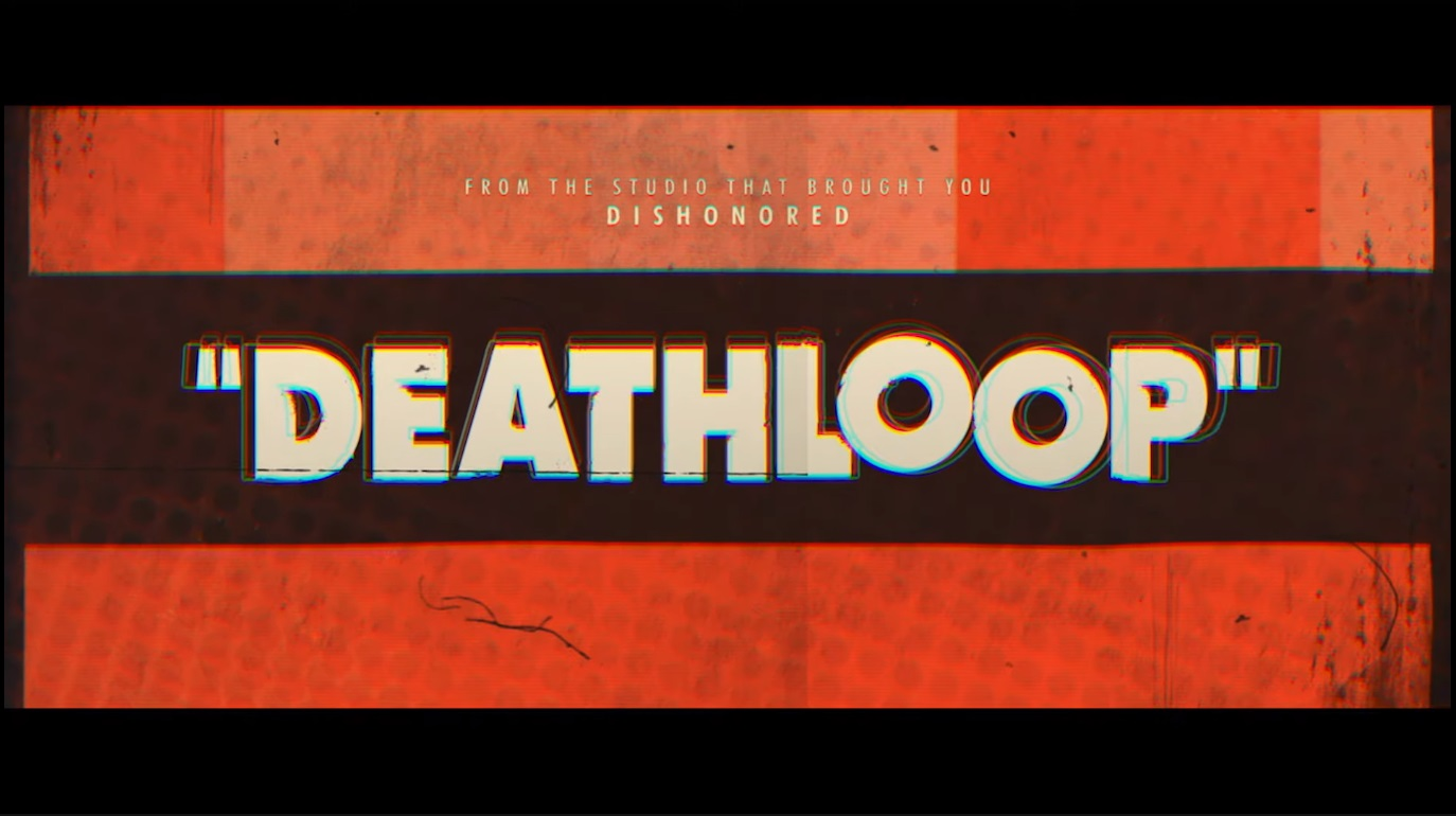 Bethesda Softworks Unveils Deathloop At Their E3 2019 Showcase