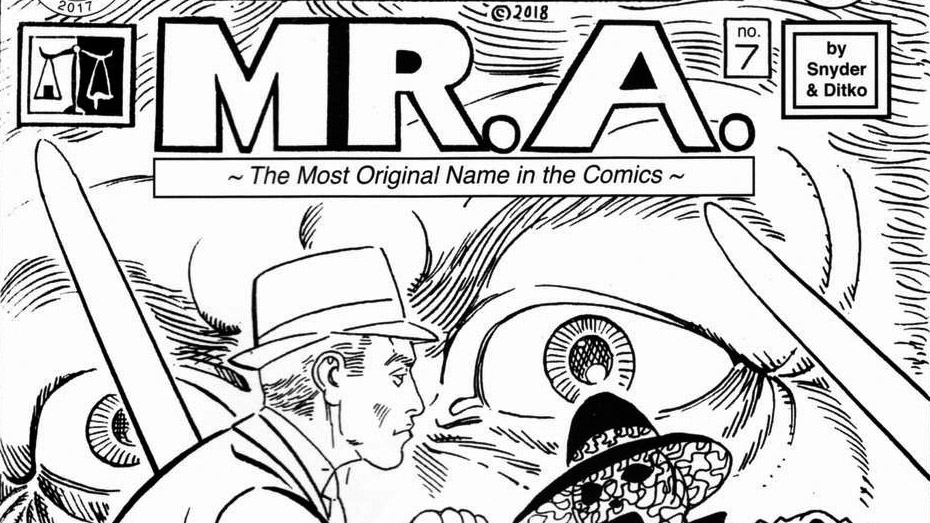 Steve Ditko's Mr. A. Will Be Collected Against His Wishes