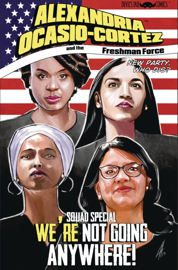 Alexandria Ocasio-Cortez and the Freshman Force Gets a Squad Sequel in December