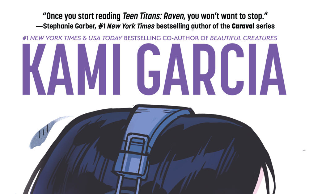 Fourth Printing for Teen Titans: Raven by Kami Garcia and Gabriel Picolo