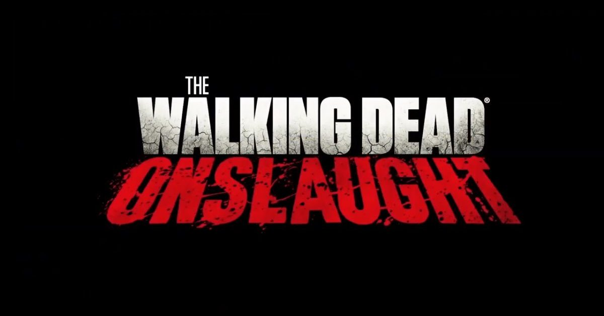 """""""The Walking Dead: Onslaught"""" Release Pushed Back Into 2020 - Bleeding Cool News"""