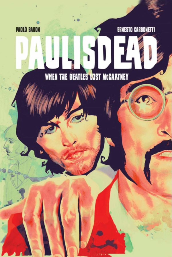 Image Comics to Publish Beatles Fantasy 'Paul Is Dead: When The Beatles Lost McCartney' In English in April