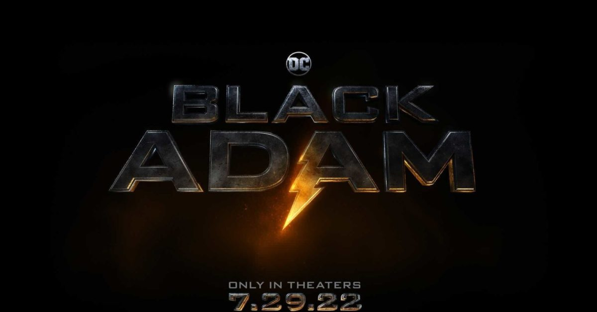 Black Adam Will Release On July 29th, 2022, Announced By The Rock