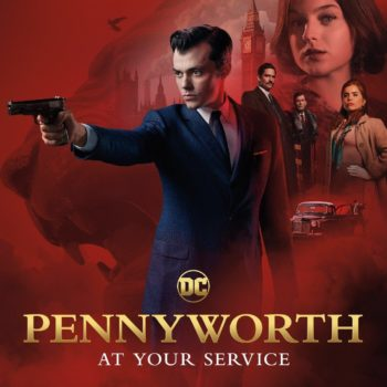 """Pennyworth"": World's Toughest Butler Gets Sexy, Dark and Brooding Backstory [SPOILER REVIEW]"